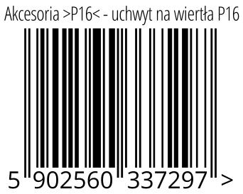 05902560337297 - Akcesoria >P16< - uchwyt na wiertła P16